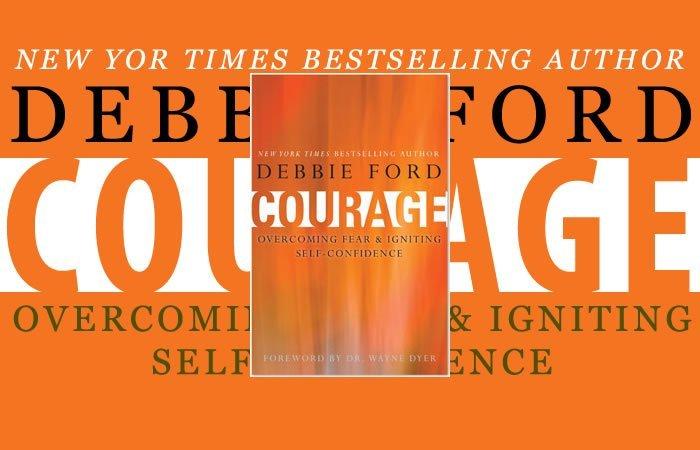 Libros que Vale la Pena Leer: Coraje, por Debbie Ford