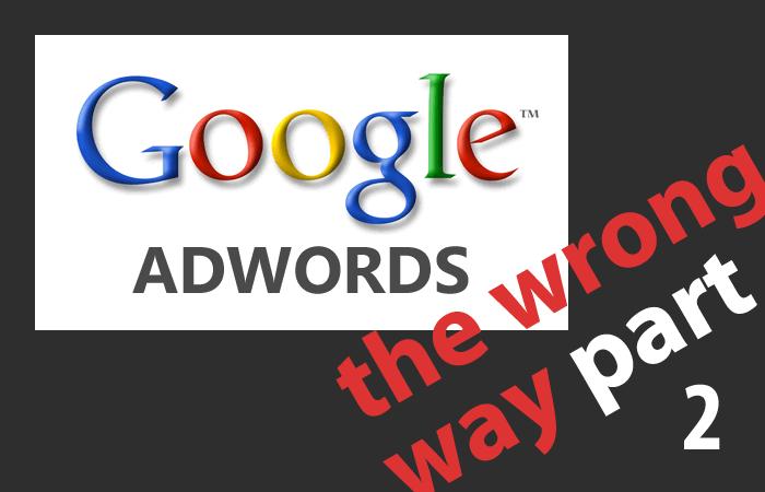 12 Errores al Empezar con Google AdWords – Parte 2