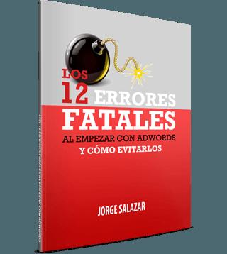 12 Errores Fatales al Empezar con AdWords