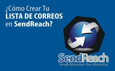 SendReach Cómo Crear Una Nueva Lista de Email Marketing