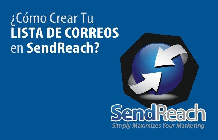 Crear Nueva Lista en SendReach